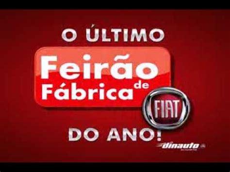 Dein Auto De by Dinauto 218 Ltimo Feir 227 O De F 225 Brica Fiat Do Ano
