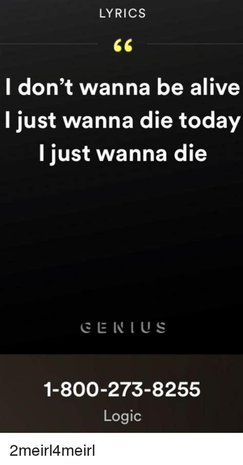 800 Logic Lyrics by 25 Best Memes About 1 800 273 8255 1 800 273 8255 Memes