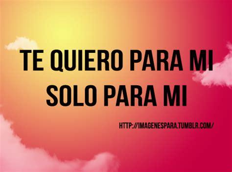 imagenes love is en español frases tumblr love espa 241 ol imagui
