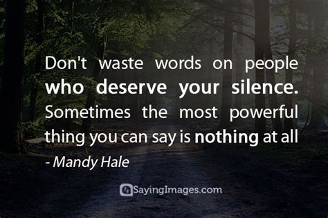 picking pattern when you say nothing at all top 30 silence quotes with pictures sayingimages com