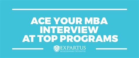 Do All Mba Programs Interviews by Mba At Top Programs Expartus Consulting