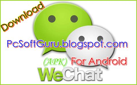 apk we chat wechat 5 0 3 apk for android free pcsoftguru free