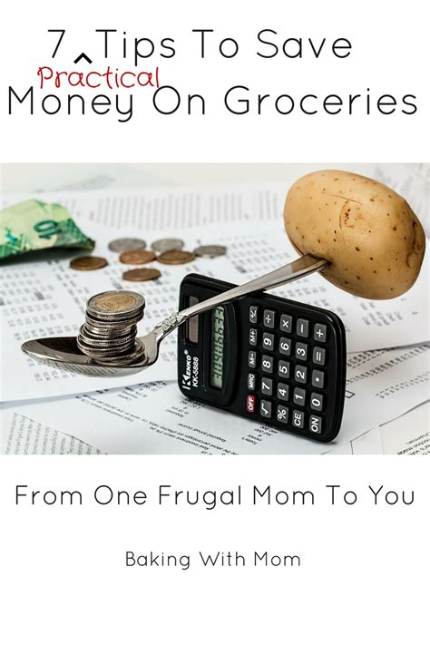 7 Tips On Saving Money by 7 Practical Tips To Save Money On Groceries Baking With