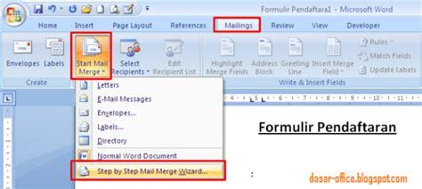 fungsi dan cara membuat mail merge cara membuat mail merge di ms word 2007 2010 2013