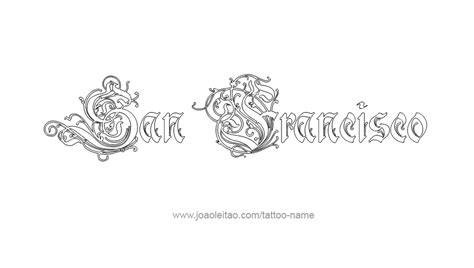 san francisco tattoo designs san francisco city name designs tattoos with names