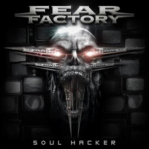 best fear factory album fear factory unveil single quot soul hacker quot noizr