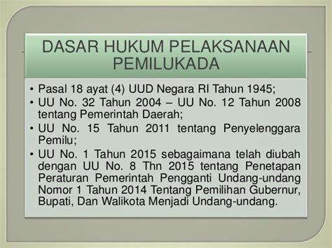 Uu Ri No 32 Dan 33 Tahun 2004 Tentang Otoda 2004 2010 penegakan hukum dalam pelaksanaan pemilukada