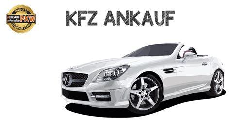 Ankauf Auto by Kfz Ankauf Autoankauf Nrw