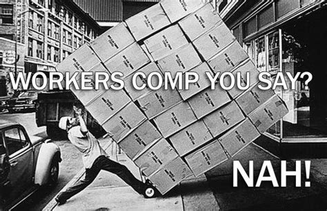 Workers Comp Meme - workers comp meme fix pinterest