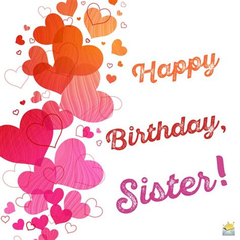Happy Birthday Wishes For Siblings Sisters Are Forever Unique Birthday Wishes For Your Sister
