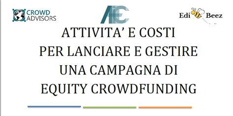 peer to peer lending and equity crowdfunding a guide to the new capital markets for creators investors and entrepreneurs books attivit 224 e i costi per lanciare una cagna di equity