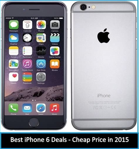6 iphone price best iphone 6 deals cheap price in 2015