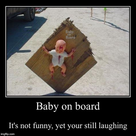Meme Board - baby on board imgflip