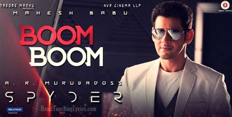 song boom boom boom i want you in my room boom boom song lyrics from spyder mahesh babu telugu songs lyrics