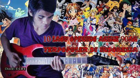 anime jepang 10 lagu opening anime jepang 90an terpopuler di indonesia