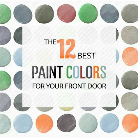 best paint colors for your front door for the home