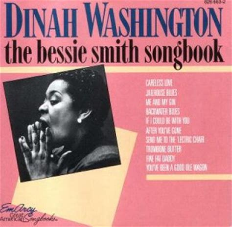 Bessie Smith Send Me To The Lectric Chair by The Bessie Smith Songbook By Dinah Washington Song List