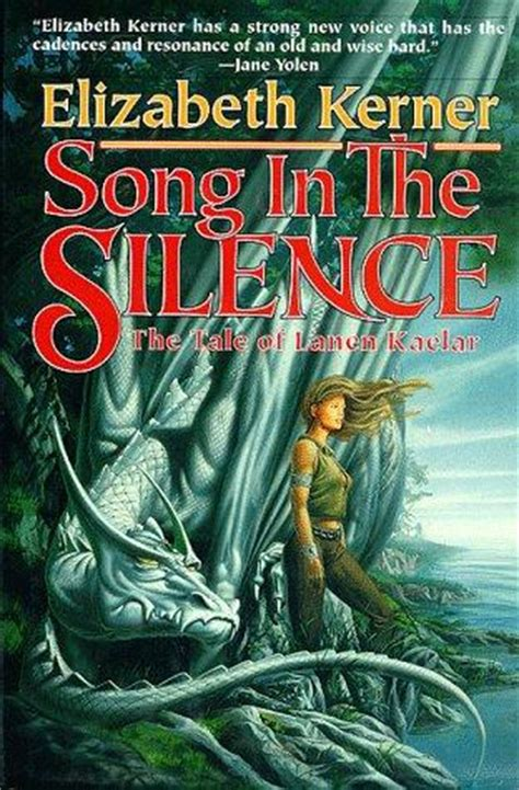 of silence and song books song in the silence song in the silence book 1 by