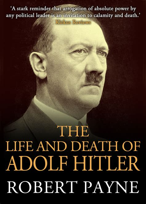 hitler biography death the life and death of adolf hitler by robert payne