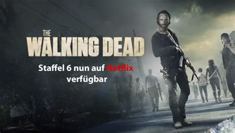 The Walking Dead Staffel 6 Auf Bei Netflix Ab Wann