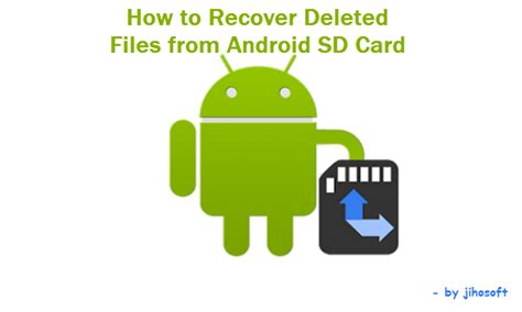how to recover deleted files on android without computer android data recovery android sd card recovery how to recover deleted files from sd card android