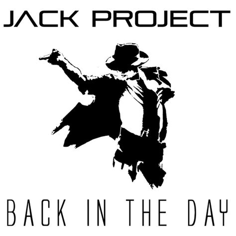 jack u back to you mp3 download back in the day by jack project on mp3 wav flac aiff
