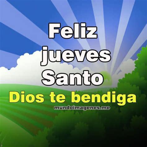 imagenes del jueves santo para facebook 15 pines de frases semana santa que no te puedes perder