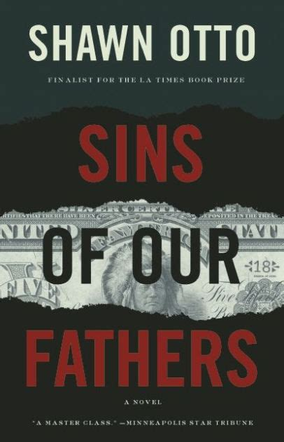 libro sins of the fathers sins of our fathers a novel by shawn lawrence otto paperback barnes noble 174