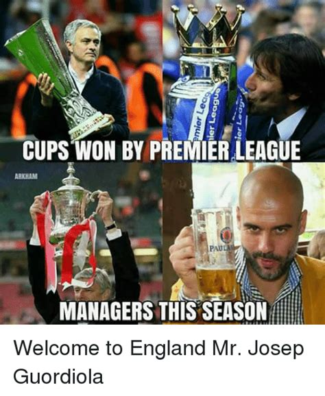 English Premier League Memes - cups won by premier league arkham managers this seasonhe