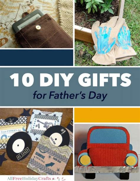 10 diy fathers day gifts for dad buzzfeed 10 diy gifts for father s day allfreeholidaycrafts com