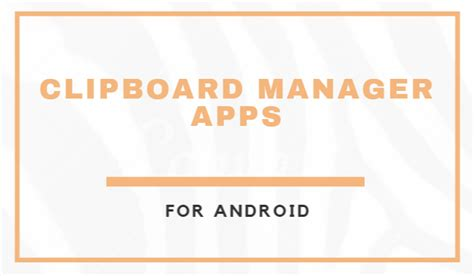clipboard for android clipboard manager apps use copy paste function like pro