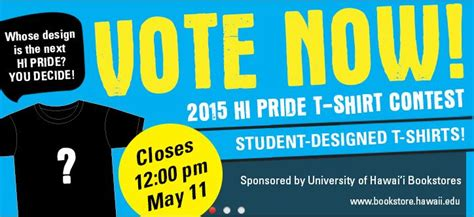 competition 2015 vote uh students vote now in the hi pride t shirt design