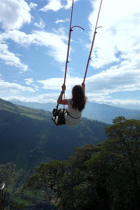 la casa del arbol swing banos hiking relaxen schaukeln time 2 explore