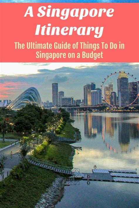 singapore itinerary  ultimate guide