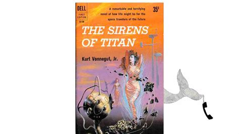 the sirens of titan the sirens of titan by kurt vonnegut youtube