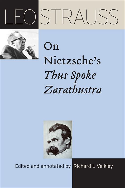 leo strauss on nietzsche s thus spoke zarathustra strauss