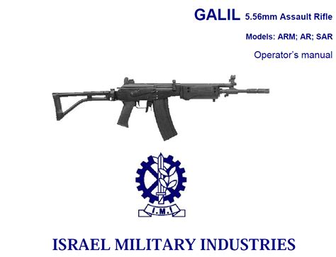 the israeli assault rifle machine gun galil arm rifle galil israeli galil 5 56mm assault rifle operator s manual