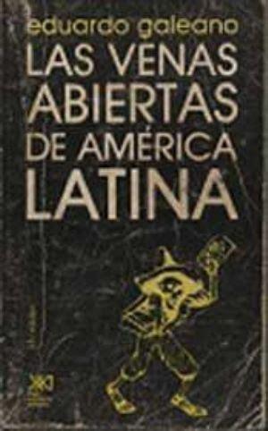 las venas abiertas de 8432311456 u p p d a l descarga gratis tu libro quot las venas abiertas de am 233 rica latina quot