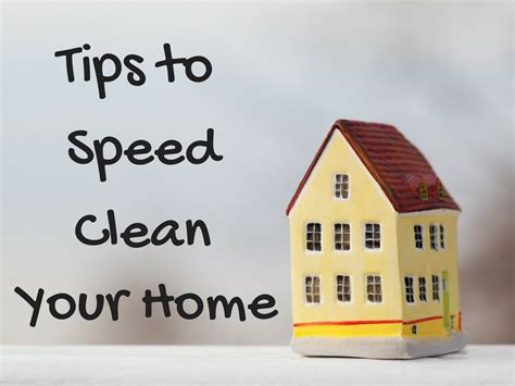 clean your home tips to speed clean your home