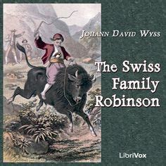 swiss family robinson book report 1000 images about homeschool reading on