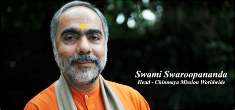 swami swaroopananda global head  chinmaya mission
