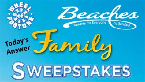 Sweepstakes Answers - wheel of fortune beaches resorts family sweepstakes answers