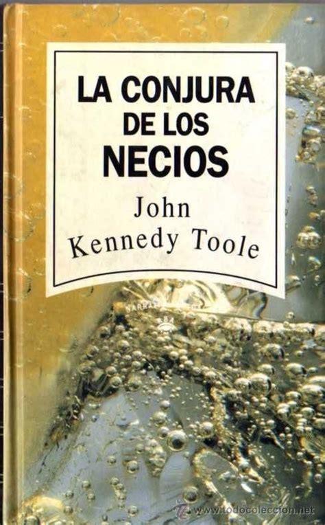 la conjura de los necios john kennedy toole que buen libro literatura john
