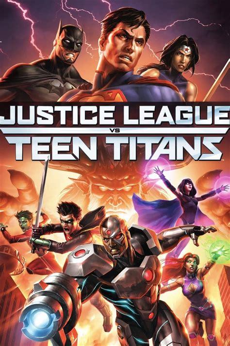 justice league en film justice league vs teen titans 2016 movies film cine com