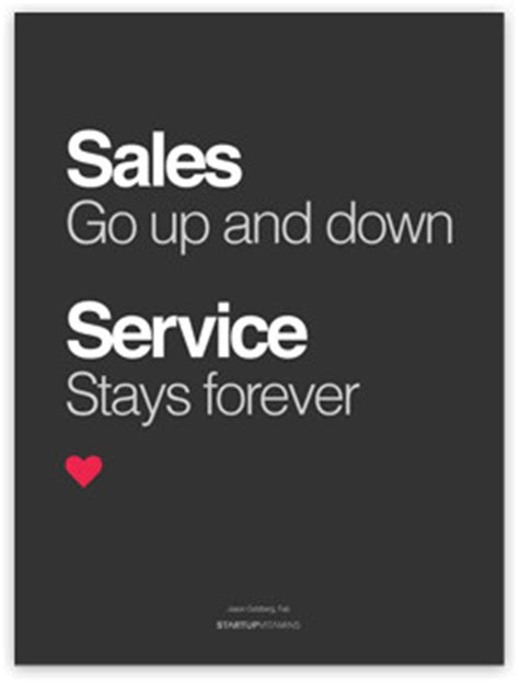 """Canvas """"Sales go up and down, service stays forever"""" by"""
