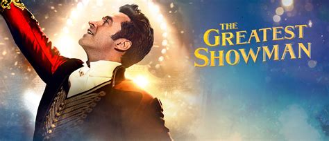 the greatest showman the greatest showman fox movies