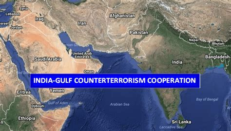 india gulf counterterrorism cooperation middle east
