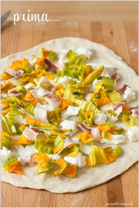 pizza fiori di zucca pizza con fiori di zucca bufala e pancetta panelibrienuvole