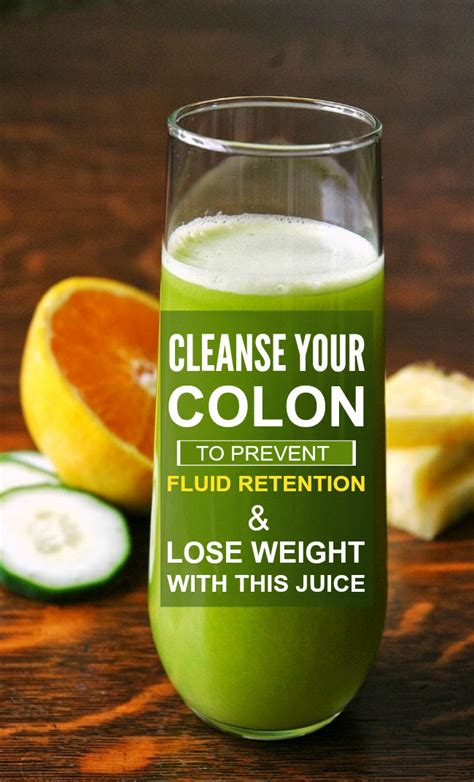 Colon Cleanse Detox Drink by Cleanse Your Colon To Prevent Fluid Retention And Lose Weight