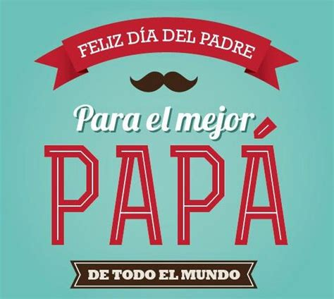 imagenes feliz dia del padre feliz dia del padre imagen kick pinterest father and